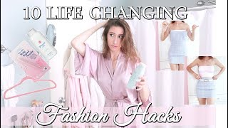 10 EASY FASHION HACKS
