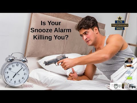 Is Your Snooze Alarm Killing Your Performance & Wasting Your Time?