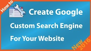 How to Create Google Custom Search Engine