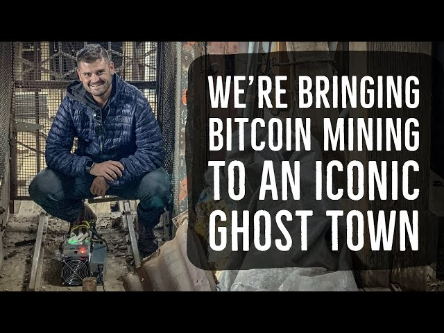 We're Bringing Bitcoin Mining To An Iconic Ghost Town