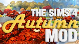 The Sims 4   Mod Overview   Autumn in The Sims 4