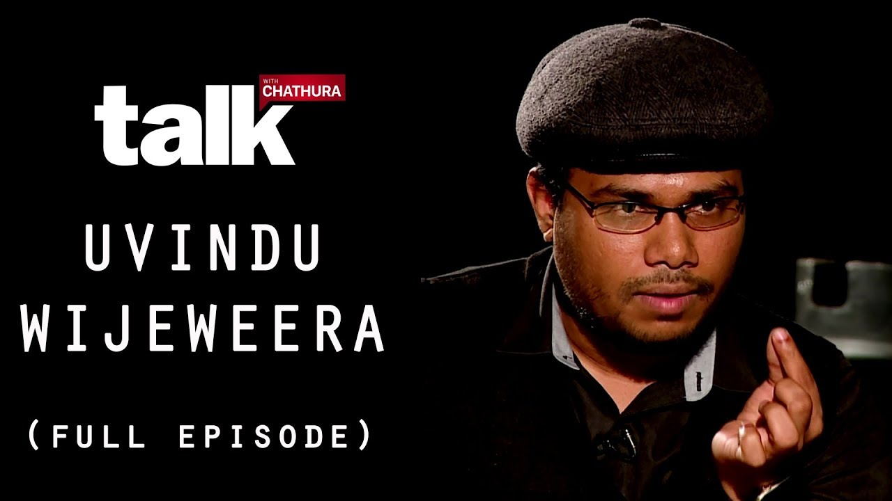 Uvindu Wijeweera  - Talk With Chatura (Full Episode)