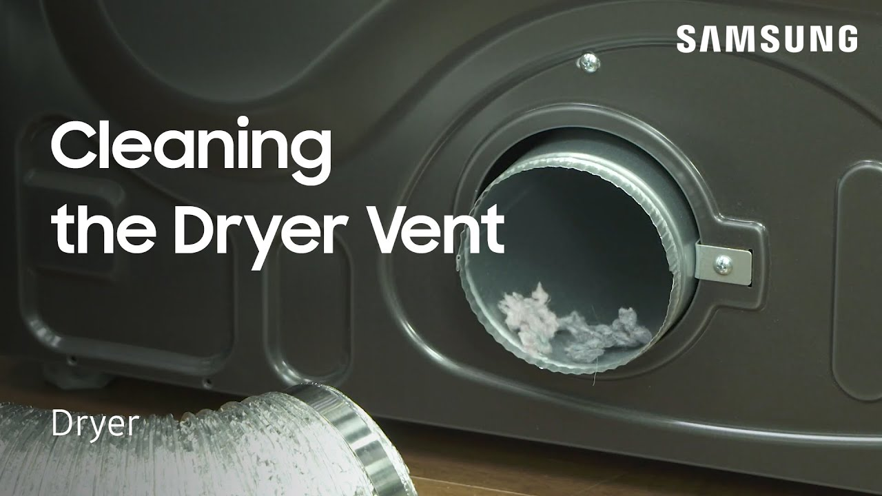 Clean The Vent On Your Samsung Dryer Samsung Us Youtube