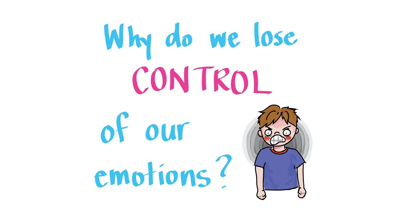 Image result for we do we lose control our emotions