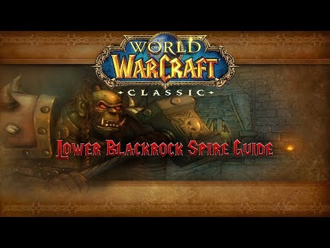 Classic WoW Dungeon Guide: Lower Blackrock Spire (55-60)