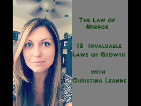 The Law of Mirror 15 Invaluable Laws of Growth with Christina Torres