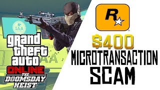 How The New GTA 5 Doomsday Heist DLC is Just a $400 Microtransaction Scam