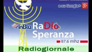Radio Speranza Notizie mattino - Mercoledì 24 Agosto