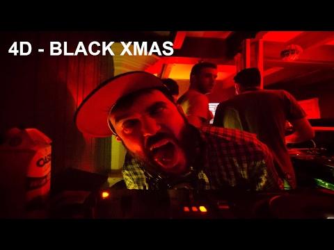 4D - Black Xmas - All Night Rave - Montreal