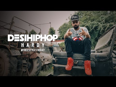 Hardy | Freestyle Friday | New School Rap | 4K | Desi Hip Hop 2017