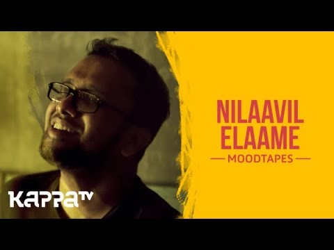 Aanandam - Nilaavil Elaame - Sachin Warrier - Moodtapes - Kappa TV