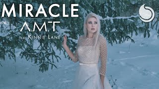 A.M.T Ft. Kinnie Lane - Miracle (Official Music Video)