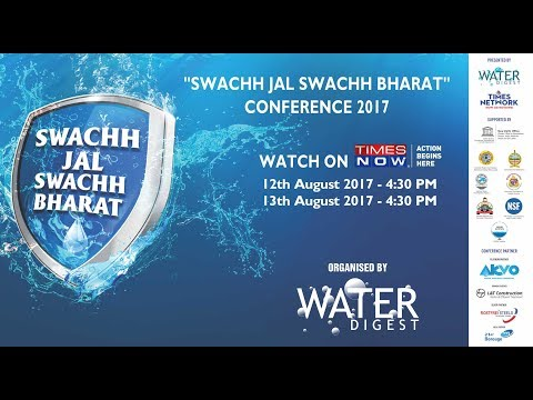 SWACHH JAL SWACHH BHARAT CONFERENCE BY WATER DIGEST