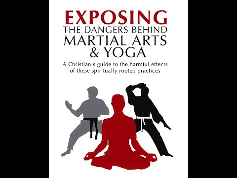 Eric Wilson - Exposing The Danger Behind MARTIAL ARTS AND YOGA