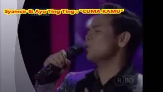 (1,065)  Ketika Konser KDI 2014  Ayu Ting Ting feat Syamsir  : CUMA KAMU - Ciptaan Rhoma Irama