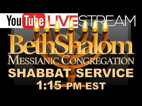Beth Shalom Messianic Congregation Live 6-27-2020