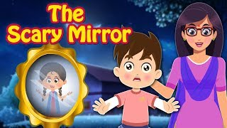 The Scary Mirror | Stories | English Moral Stories For Kids | Stories for Teenagers | Fairy Tales