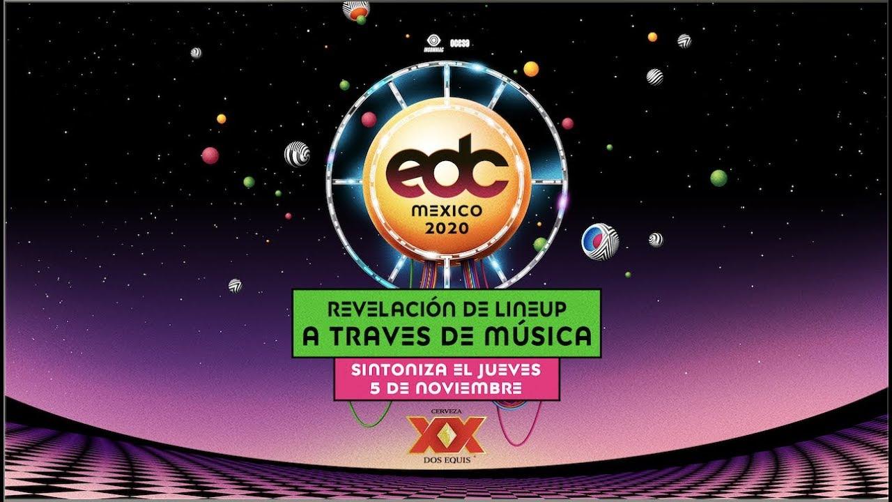 Edc México 2020 Music Through Music Lineup Reveal Youtube