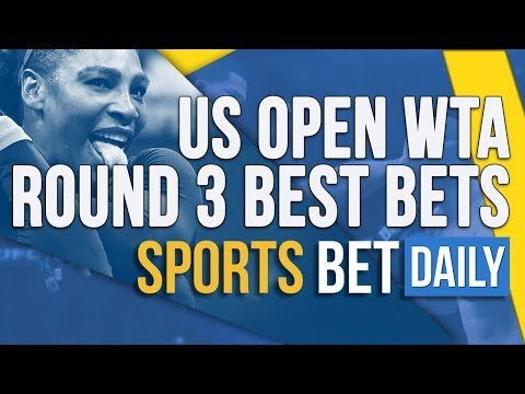 US Open WTA Round 3 Best Bets And Outrights | Tennis Betting Tips And Predictions