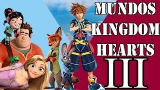MUNDOS EN KINGDOM HEARTS 3