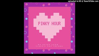 pinky hour - we never know - pop classic techno
