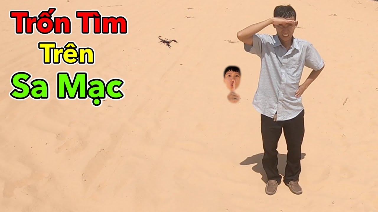 Chơi Trốn Tìm Trên Sa Mạc Thắng 10 Triệu | Thử Thách Trốn Tìm