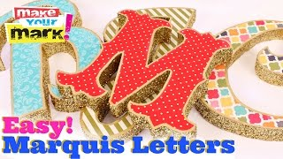 Easy Marquee Letters (Trash to Treasure)