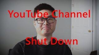 I shut down my YouTube Channel