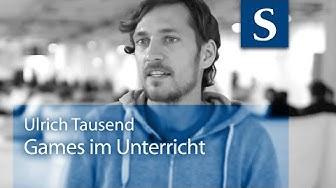 Ulrich Tausend: Games im Unterricht