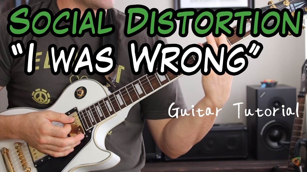 Social Distortion I Was Wrong Guitar Lesson Youtube