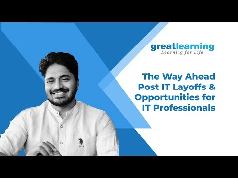 The Way Ahead Post IT Layoffs & Opportunities for IT Professionals