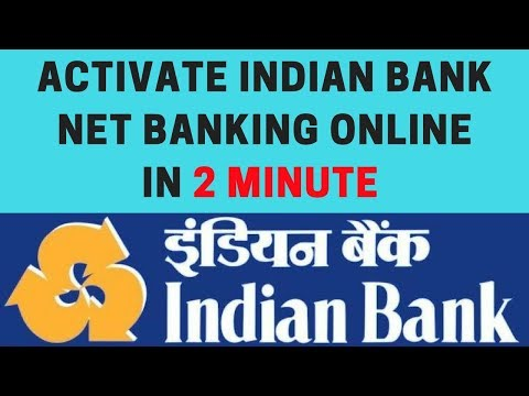 Indian bank net banking | How to Activate Indian Bank Net Banking | Indian Bank Online Banking