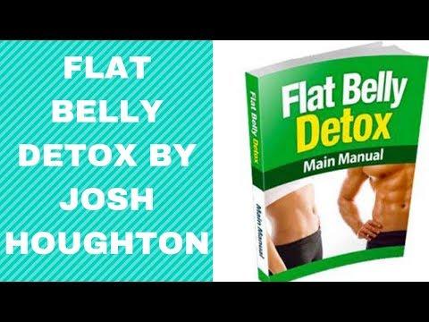 Flat Belly Detox By Josh Houghton - Flat Belly Detox Review