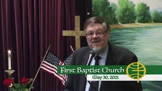 First Baptist Church // 5-30-21