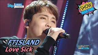 [Comeback Stage] FTISLAND - Love Sick, FT아일랜드 - 사랑앓이 Show Music core 20170610