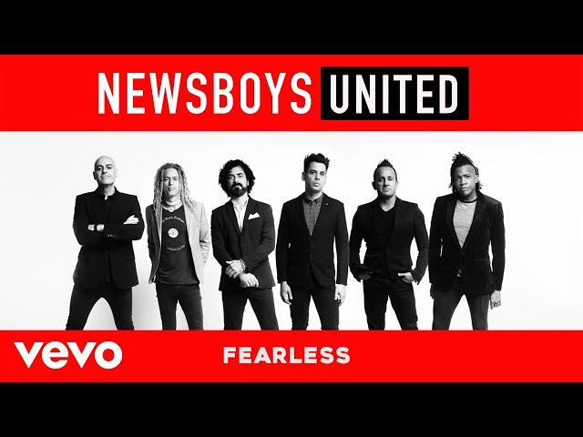 Newsboys - Fearless (Audio)