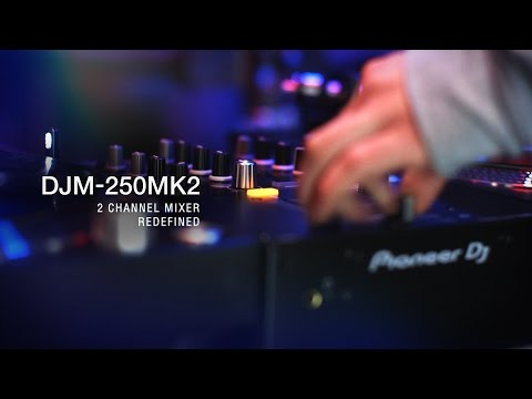 Pioneer DJ DJM-250MK2 Official Introduction