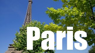 Visit Paris Travel Guide