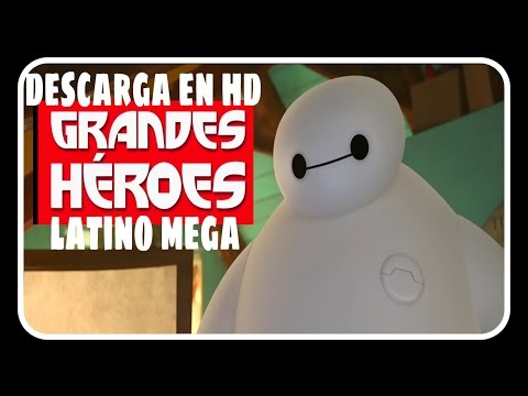 DESCARGA GRANDES HEROES HD LATINO MEGA