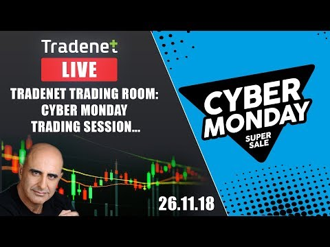 Tradenet Trading Room: Cyber Monday Trading Session.