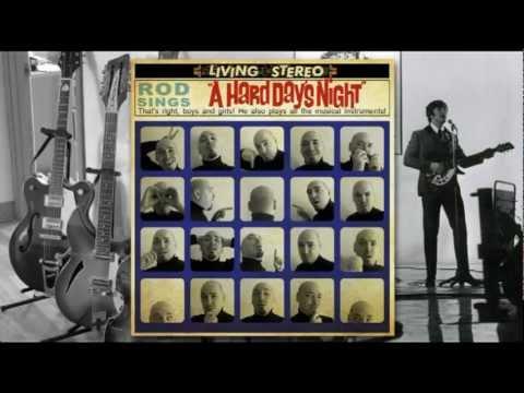 Rod - A Hard Day's Night
