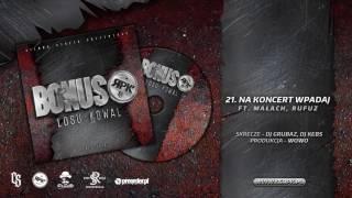 Bonus RPK / CS - NA KONCERT WPADAJ ft. Małach, Rufuz // Skrecze: DJ Grubaz, DJ Kebs // Prod. WOWO.