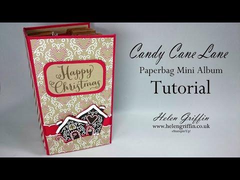 Candy Cane Lane Paperbag Mini Album (12 Days Of Christmas Series BONUS PROJECT)