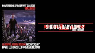 Rockin' Squat - Shoota Babylone 2 feat Lyricson (Son Officiel)