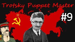 HoI4 - Road to 56 - Soviet Union - Trotsky the Puppeteer - Part 9