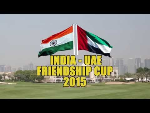 India UAE Friendship Cup - The Monty