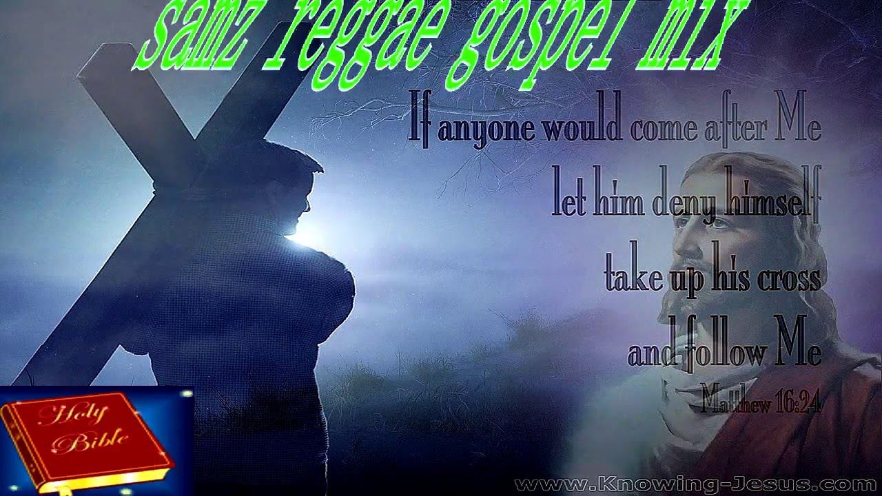 Samz Reggae Gospel Volume 1
