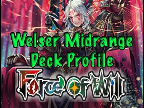 Force of Will (TCG) Deck Profile: Welser Midrange