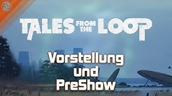 Let's Play Tales from the Loop - Systemvorstellung und PreShow