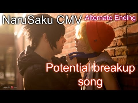 NaruSaku CMV - Potential Breakup Song {Alternate Ending}